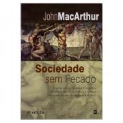 Livro: Sociedade Sem Pecado | John Macarthur