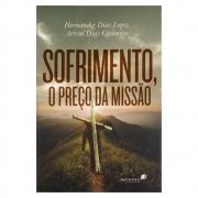 Livro: Sofrimento, O Preço da Missão | Hernandes Dias Lopes