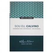 Livro: Sou Eu Calvino | Elben Magalhães