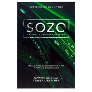 Livro: Sozo - Salvos Curados Libertos | Dawna de Silva