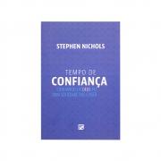 Livro: Tempo De Confiança | Stephen Nichols