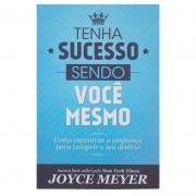 Livro: Tenha Sucesso Sendo Você Mesmo   Joyce Meyer