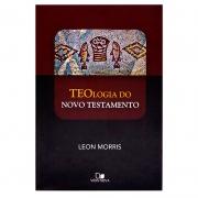 Livro: Teologia do Novo Testamento   Leon Morris