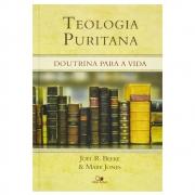 Livro: Teologia Puritana | Joel R. Beeke  e Mark Jones