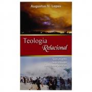 Livro: Teologia Relacional | Augustus Nicodemus