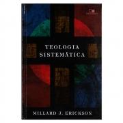 Livro: Teologia Sistemática   Millard J. Erickson