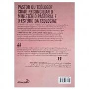 Livro: Tornando-se Um Pastor Teólogo | Todd Wilson; Kevin Vanhoozer; James Smith