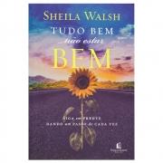Livro: Tudo Bem Não Estar Bem | Sheila Walsh