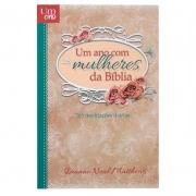 Livro: Um Ano Com As Mulheres Da Bíblia | Dianne Neal Matthews