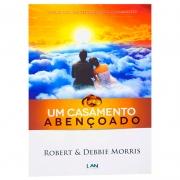 Livro: Um Casamento Abençoado | Debbie Morris