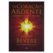 Livro: Um Coração Ardente | John Bevere