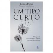 Livro: Um Tipo Certo | Edmund Chan