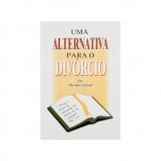 Livro: Uma Alternativa Para O Divórcio | Marilyn Conrad