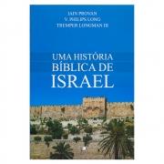 Livro: Uma História Bíblica de Israel | Vários Autores