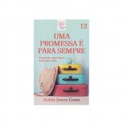 Livro: Uma Promessa E Para Sempre | Cris Volume 12 | Robin Jones Gunn