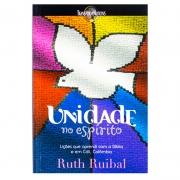 Livro: Unidade no Espírito | Ruth Ruibal