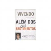 Livro: Vivendo Além dos Seus Sentimentos | Joyce Meyer