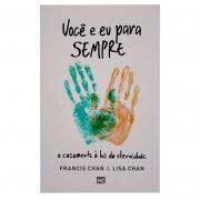 Livro: Você E Eu Para Sempre | Francis Chan