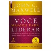 Livro: Você Nasceu para Liderar | John C. Maxwell