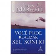 Livro: Você Pode Realizar Seu Sonho | John C. Maxwell