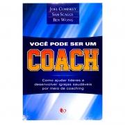 Livro: Você Pode Ser Um Coach | Joel Comiskey