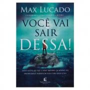 Livro: Você Vai Sair Dessa! | Max Lucado