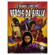 O Grande Livro Dos Heróis Da Bíblia | Capa Brochura | Ilustrada