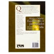 Revista: Maria e Marta Equilibrando As Prioridades da Vida | Alice Mathews