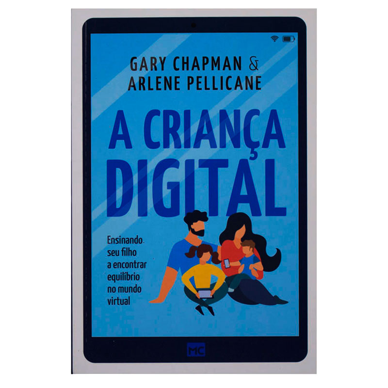 A Criança Digital | Gary Chapman