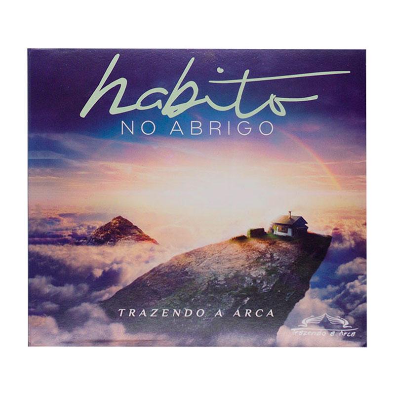 CD: Habito No Abrigo   Trazendo A Arca