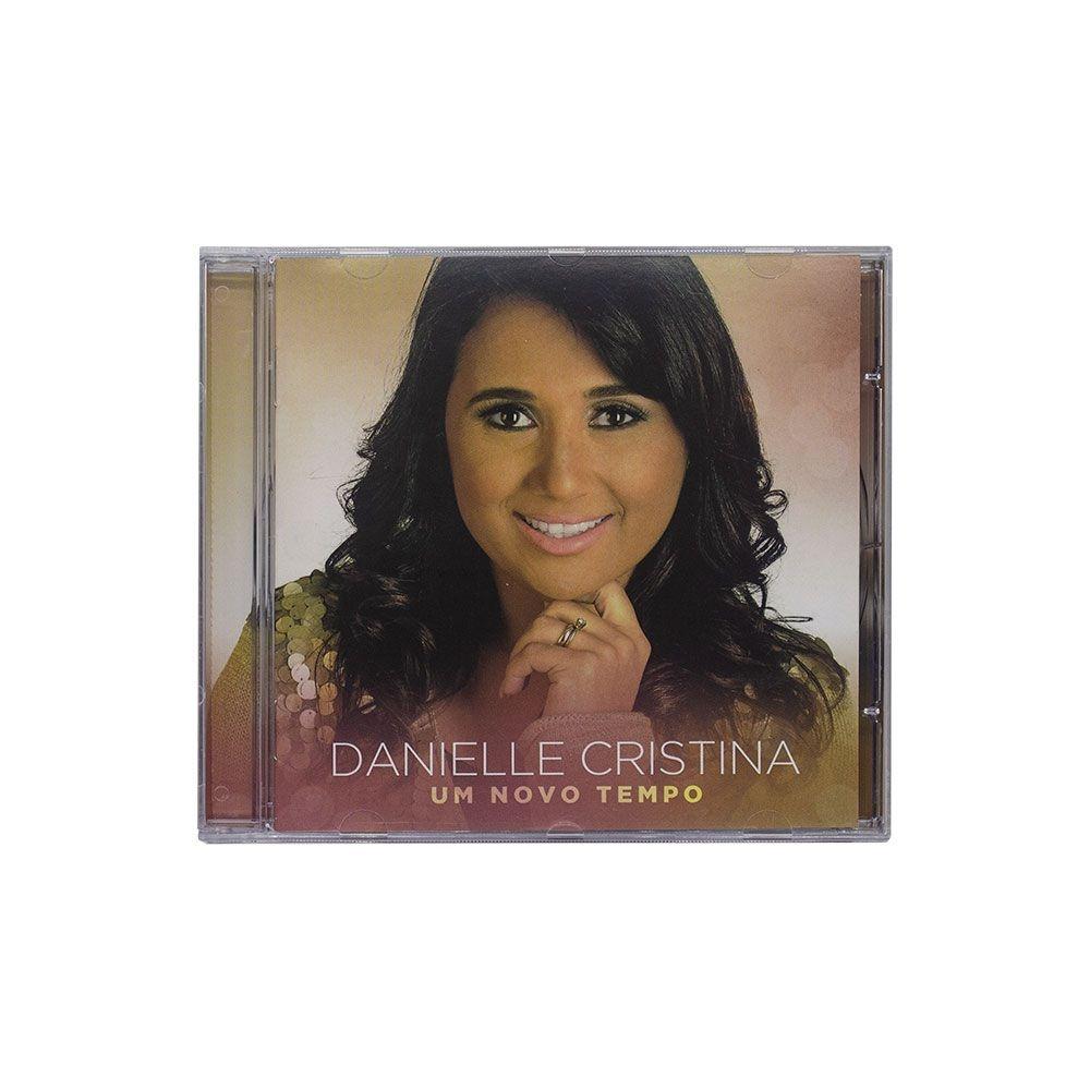 CD: Um Novo Tempo - Danielle Cristina