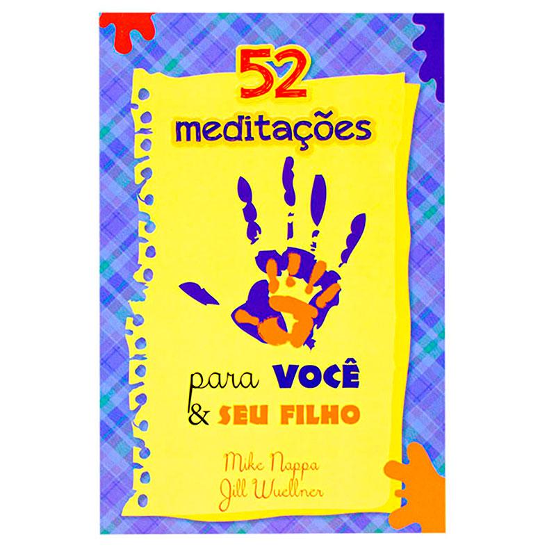 Devocional: 52 Meditações Para Você E Seu Filho   Mike Nappa E Jill Wuellner