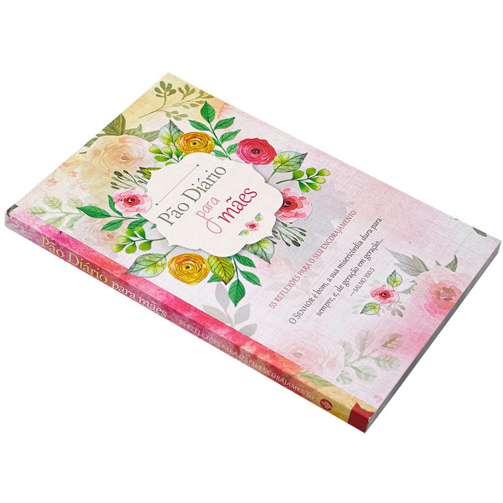 Devocional: Pão Diário Para Mães   2 Edição