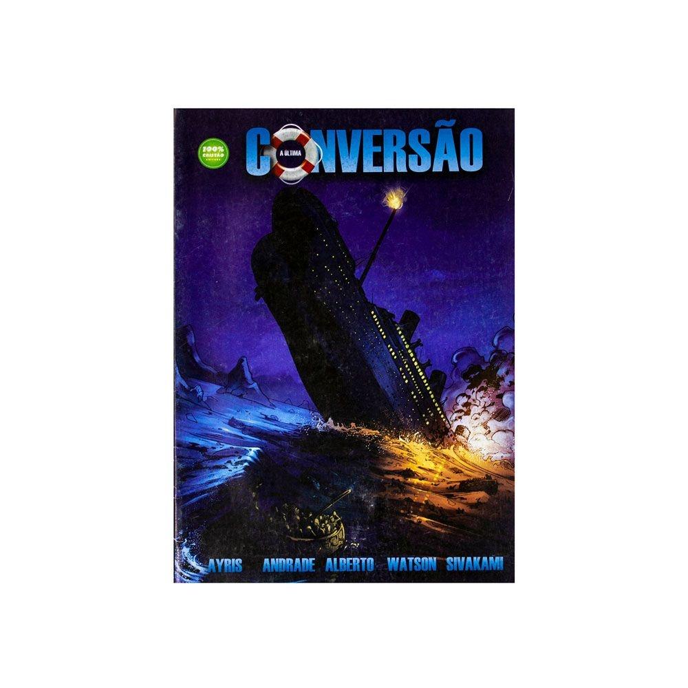 HQ: A Última Conversão Do Titanic | 100% Cristão
