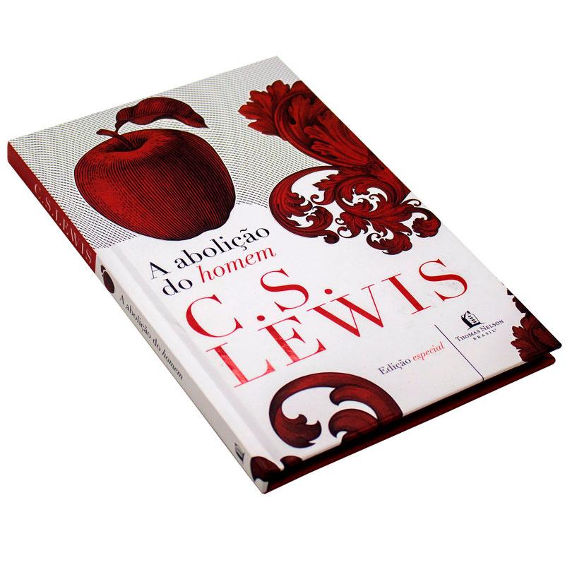 Livro: A Abolição Do Homem   C. S. Lewis