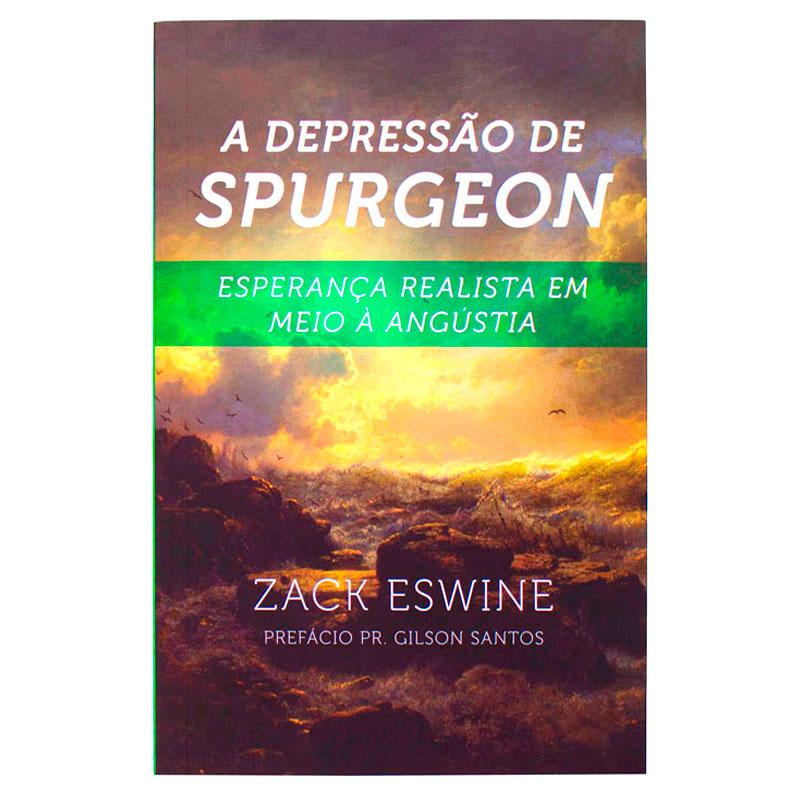 Livro: A Depressão de Spurgeon | Zack Eswine