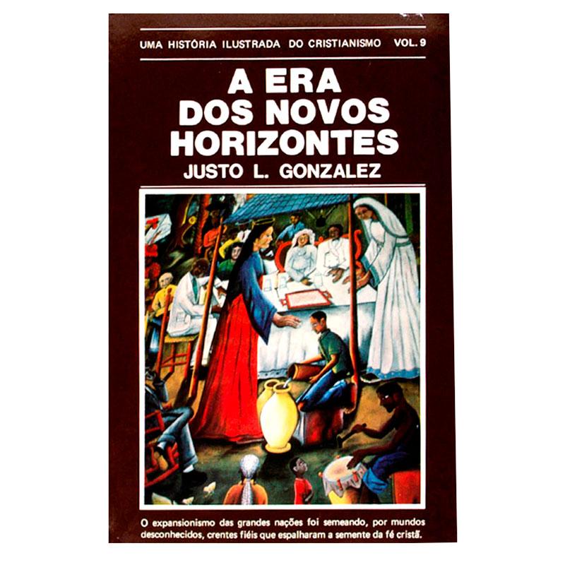 Livro: A Era Dos Novos Horizontes   Justo L. Gonzalez