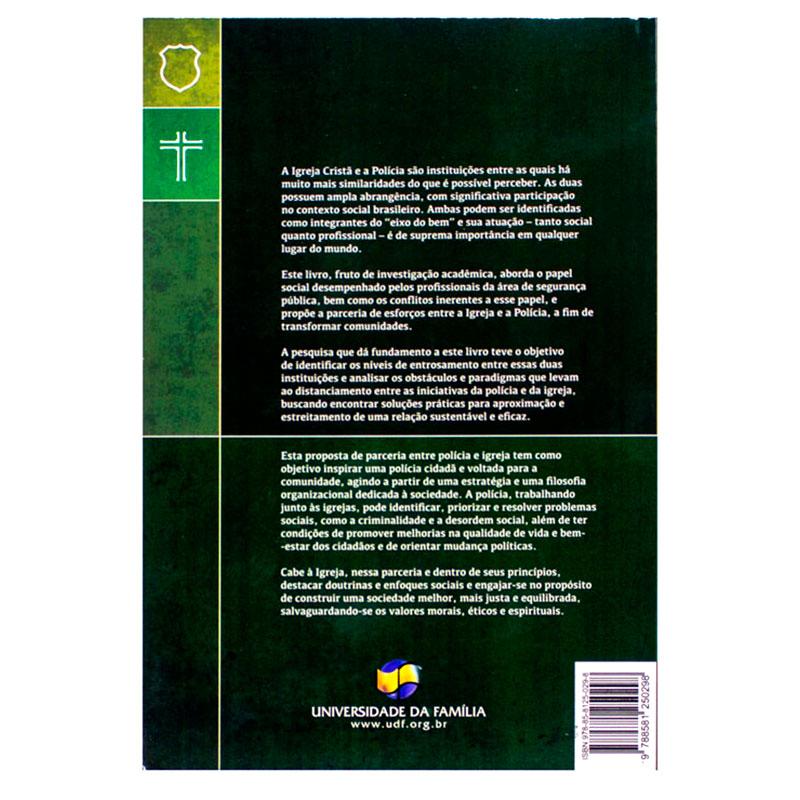 Livro: A Polícia E A Igreja | Evandro Teixeira Alves