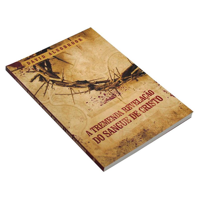 Livro: A Tremenda Revelação Do Sangue De Cristo   David Alsobrook