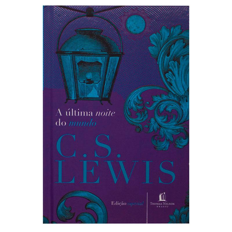 Livro: A Última Noite Do Mundo   C. S. Lewis