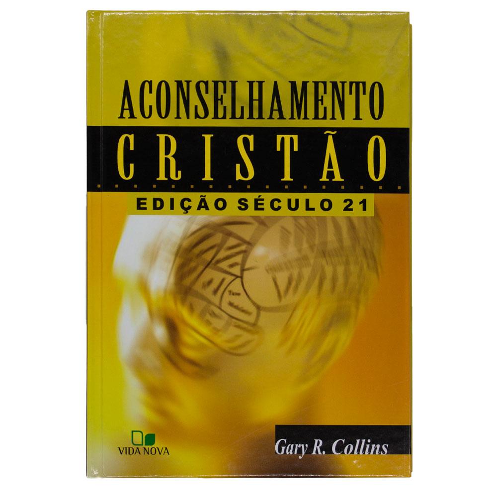 Livro: Aconselhamento Cristão | Edição Século 21 | Gary R. Collins