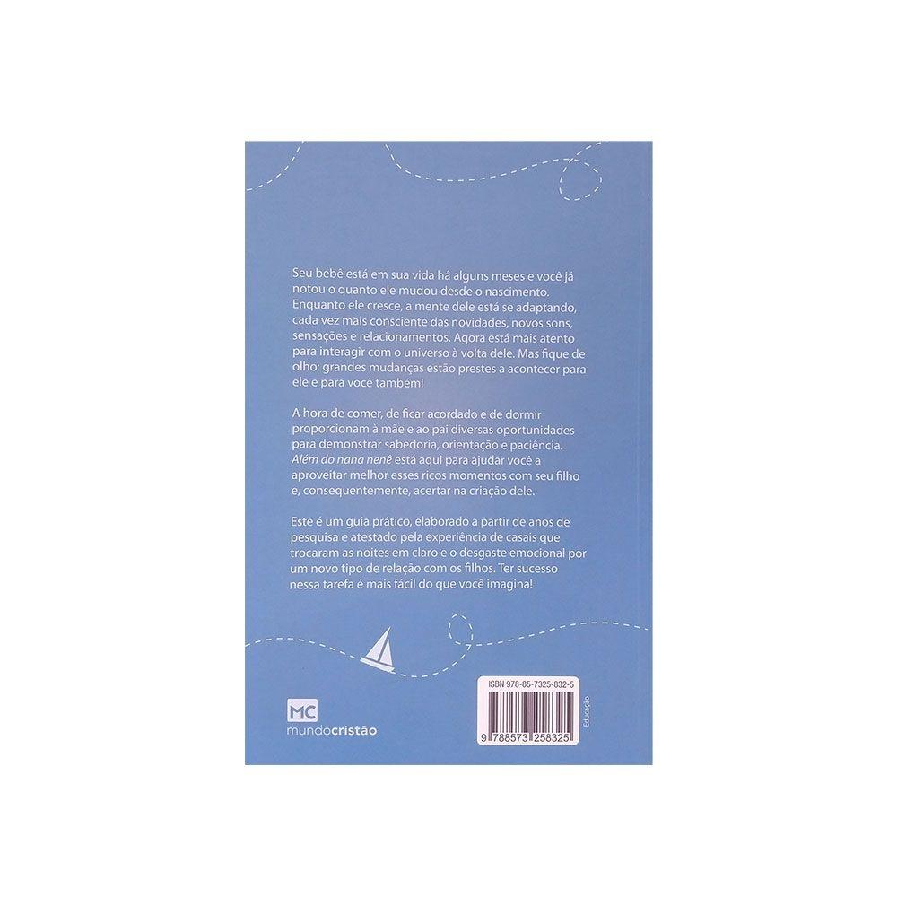 Livro: Além Do Nana Nenê | Gary Ezzo & Robert Bucknam
