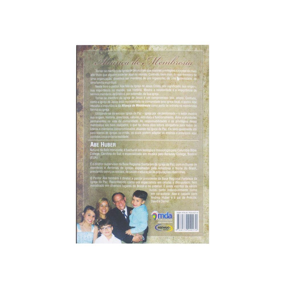 Livro: Aliança De Membresia   Abe Huber