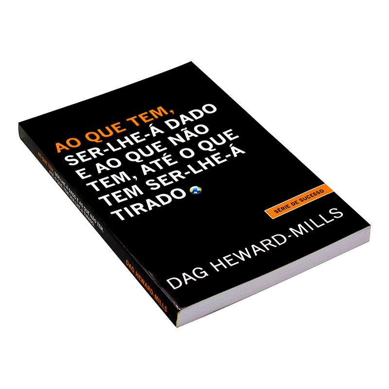 Livro: Ao Que Tem Ser-Lhe-A Dado | Dag Heward-Mills