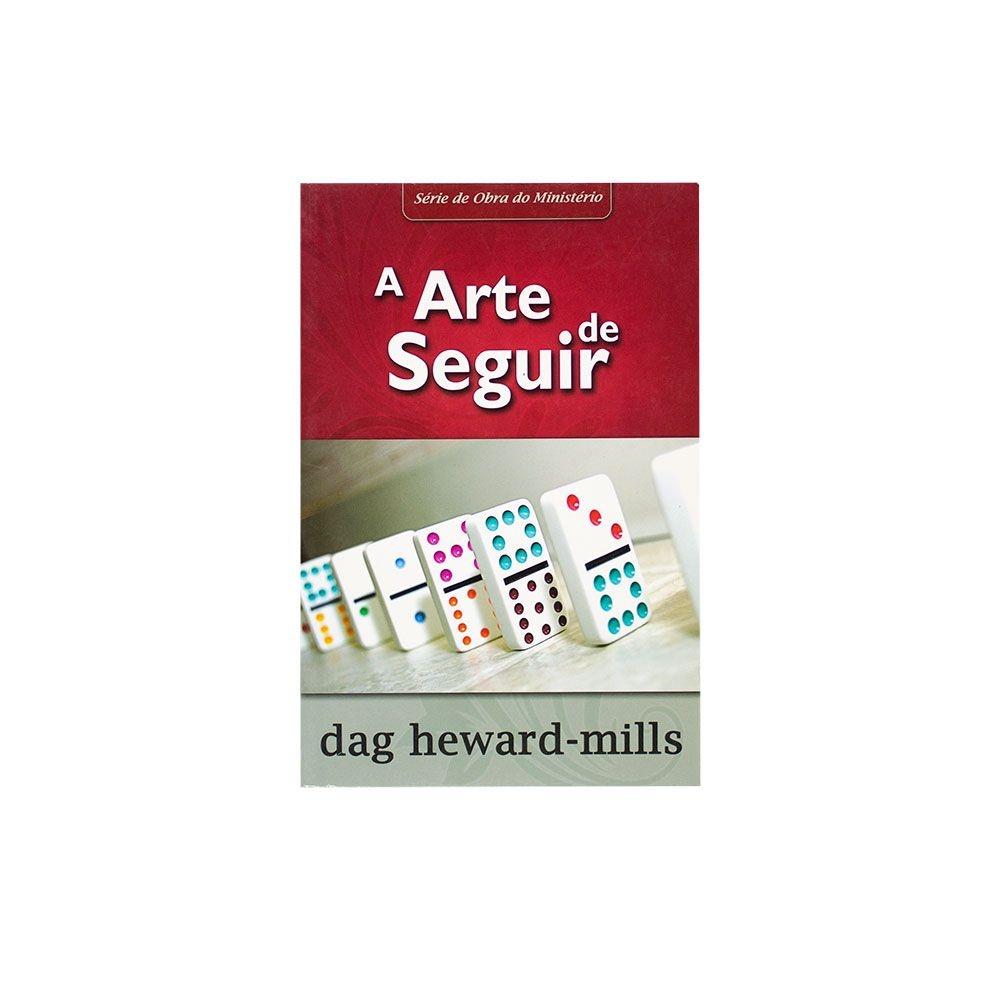 Livro: Arte De Seguir   Dag Heward-Mills