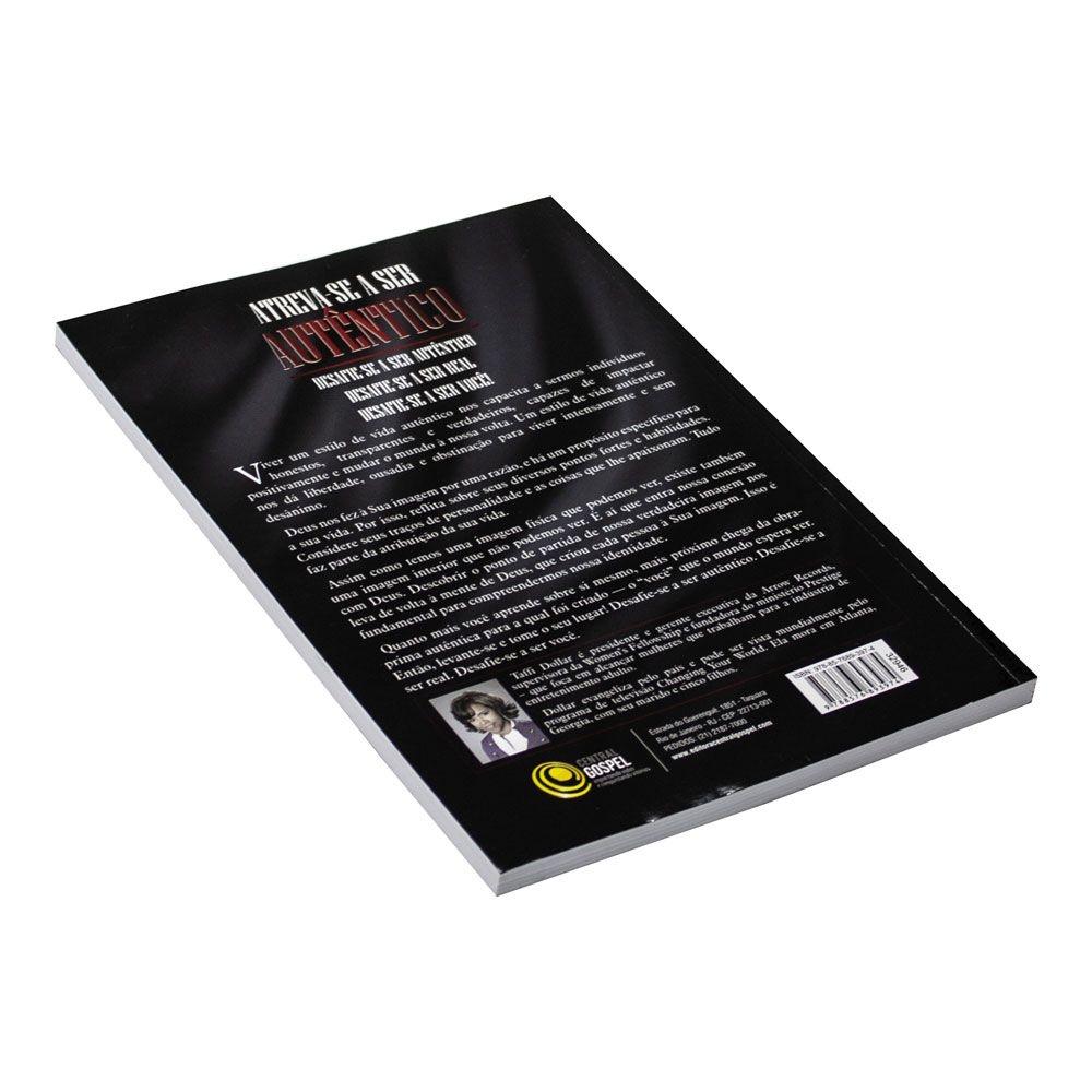 Livro: Atreva-Se A Ser Autêntico   Taffi Dollar