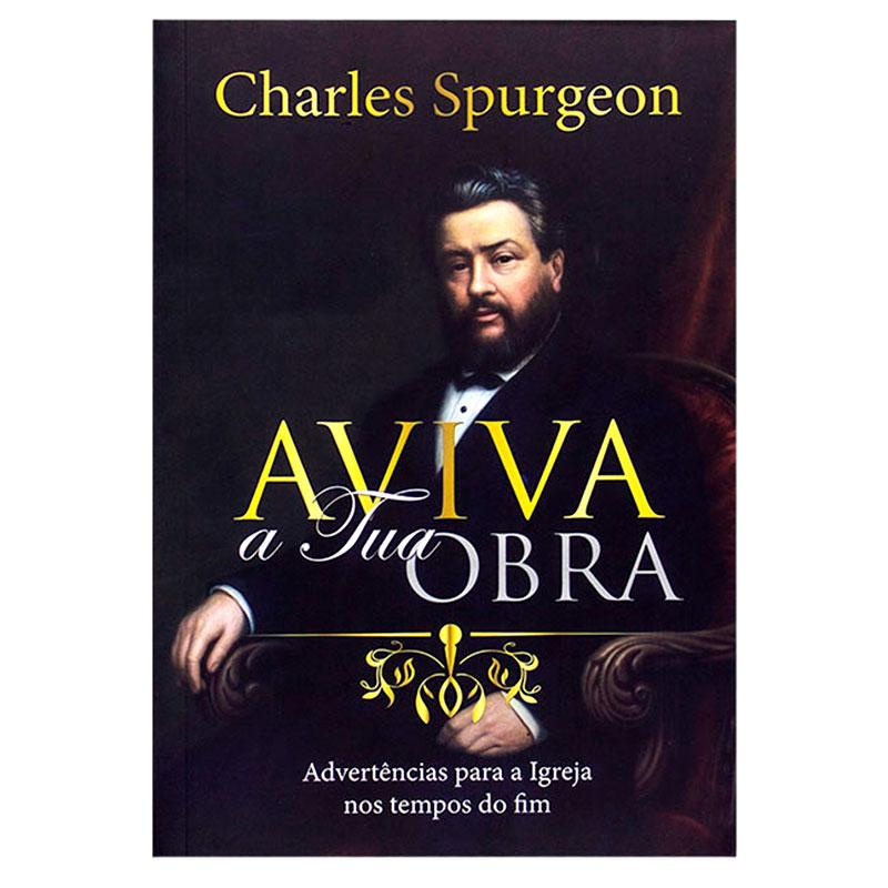 Livro: Aviva A Tua Obra | Charles Haddon Spurgeon