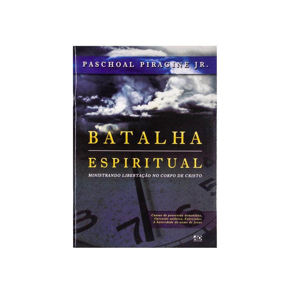 Livro: Batalha Espiritual   Paschoal Piragine Jr.