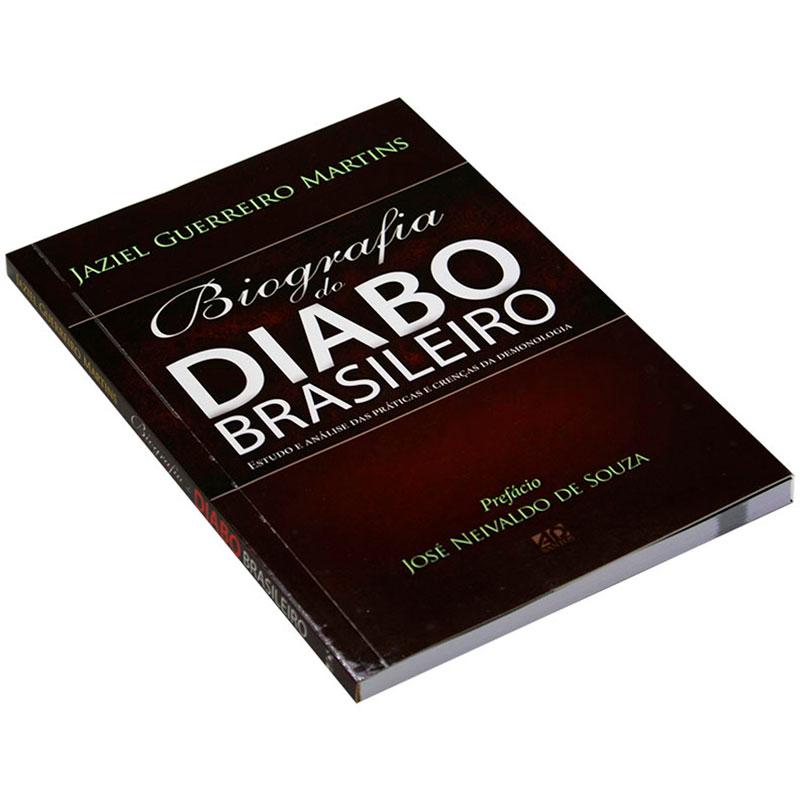 Livro: Biografia Do Diabo Brasileiro   Jaziel Guerreiro Martins