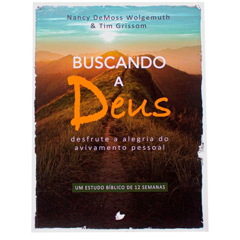 Livro: Buscando A Deus   Nancy Demoss Wolgemuth E Tim Grissom